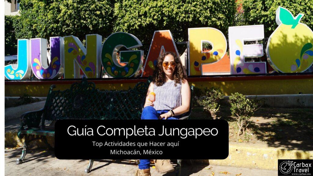 Guia para Jungapeo Michoacan